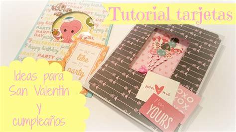 tutorial tarjetas scrapbook tarjetas para san valent 237 n y cumplea 241 os tutorial tarjetas