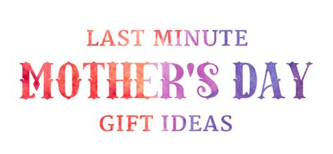 Last Minute S Day Gift Ideas Last Minute S Day Gift Ideas The Goods