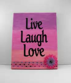 live laugh love art live laugh love canvas images