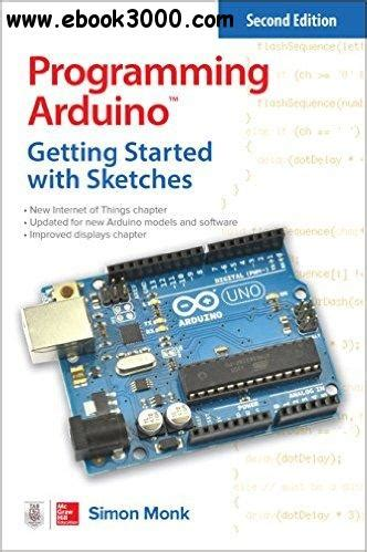 Ebooks Getting Started With Arduino programming arduino getting started with sketches tab free ebooks
