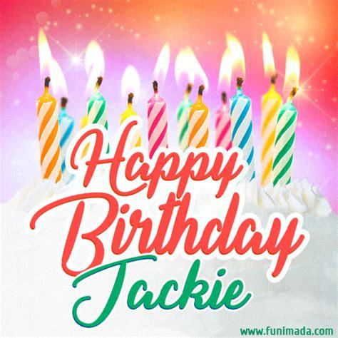 happy birthday gif  jackie  birthday cake  lit candles   funimadacom