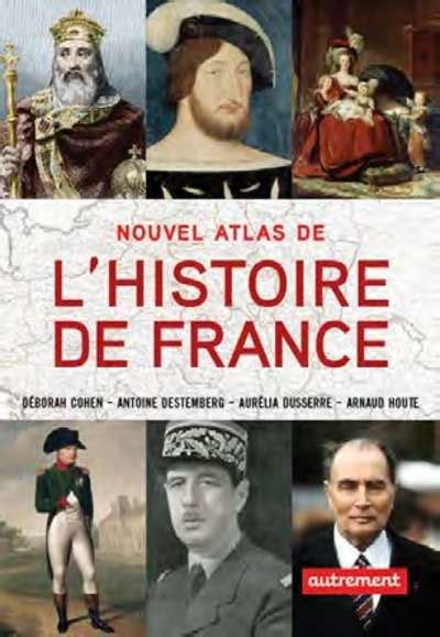 pasajes librer 237 a internacional nouvel atlas de l histoire de france cohen d 233 borah