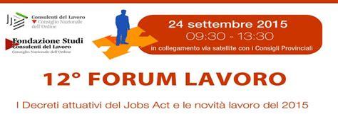 forum lavoro forum lavoro diretta 12a edizione consulenti