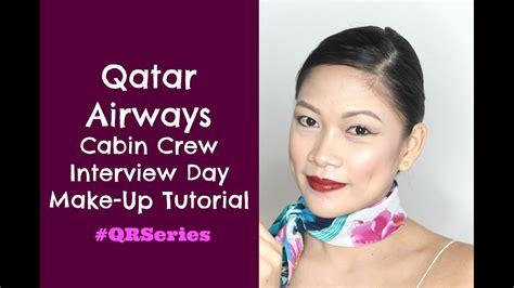 makeup tutorial in qatar qatar airways cabin crew interview day make up tutorial