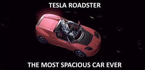 space meme a meme abouttesla roadster in space ctom