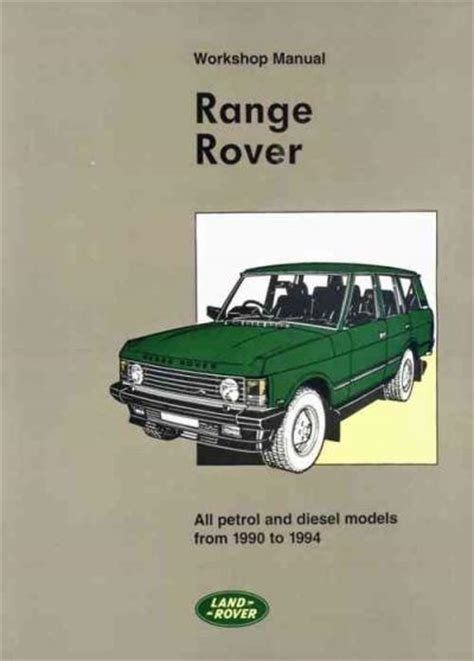 automotive repair manual 1990 land rover range rover security system range rover 1990 1994 service repair manual brooklands books ltd uk sagin workshop car manuals