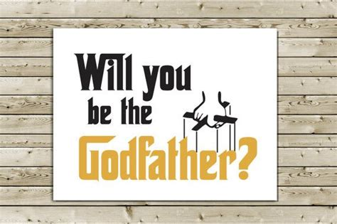 Funny Will You Be The Godfather Greeting Card The Godfather Movie Will You Be My Godmother Free Template