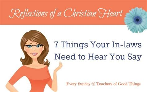 7 Things To Consider When Marrying A Younger by 7 Things Your In Laws Need To Hear You Say Christian