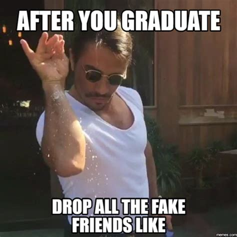 Fake Friends Meme - 20 witty graduation memes that ll make you feel extra