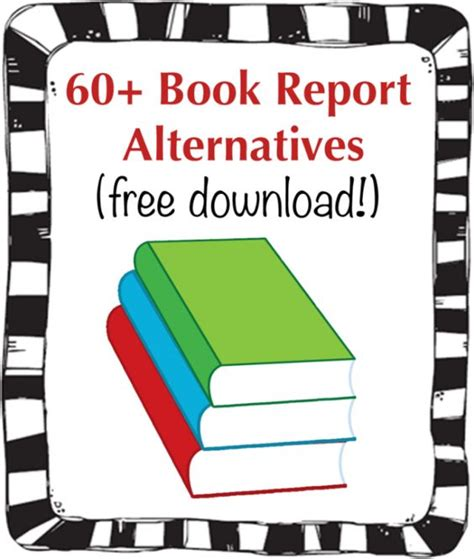 fifty alternatives to the book report 60 book report alternatives book book reports and