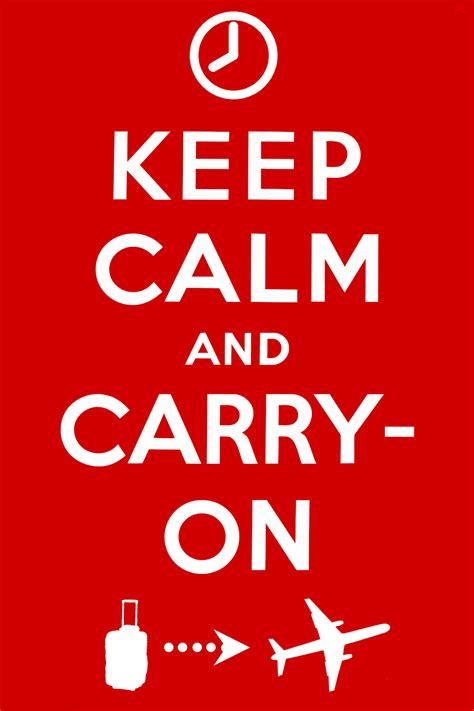 Keep Calm Know Your Meme - keep calm and carry on baggage keep calm and carry on