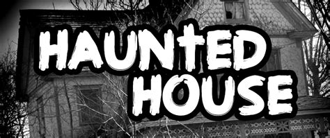 haunted house names file name steve cloutier haunted house 2013