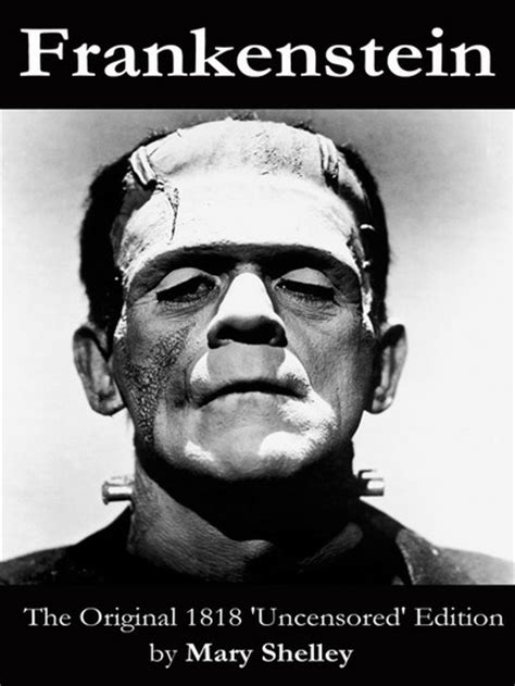 frankenstein the two hundred years books frankenstein the original 1818 edition by