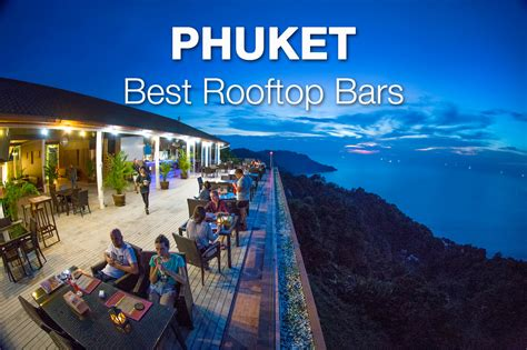 Best Roof Top Bars by 10 Best Rooftop Bars In Phuket Phuket 101