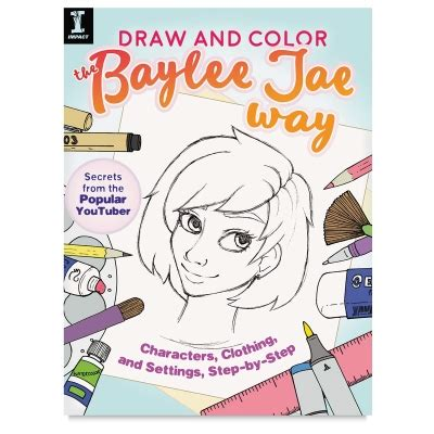 draw and color the baylee jae way characters clothing and settings step by step books 71281 1001 draw and color the baylee jae way blick