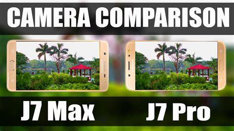 Samsung J7 Pro Vs J7 Max samsung galaxy j7 max vs samsung galaxy j7 pro test