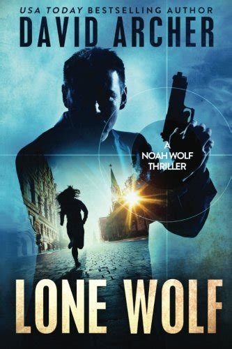 time to hunt a noah wolf thriller volume 8 books awardpedia lone wolf
