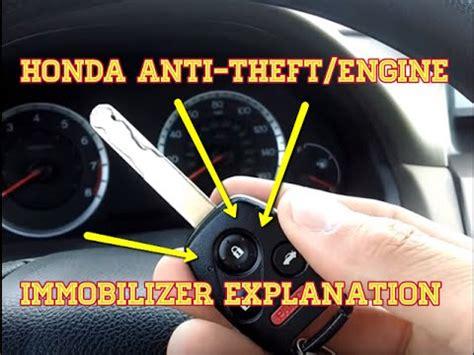 honda anti theft/engine immobilizer explanation