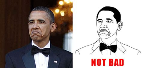 Obama Face Meme - image 145729 obama rage face not bad know your meme
