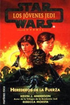 libro the force libro star wars los j 243 venes jedi i herederos de la fuerza de kevin j anderson 1995