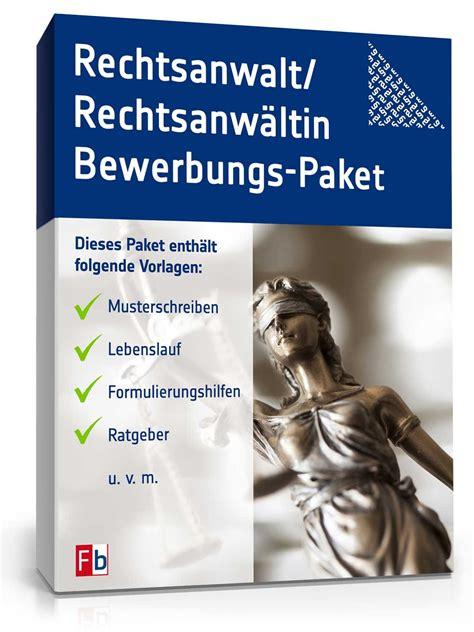Bewerbungsunterlagen Juristen Bewerbungs Paket Rechtsanwalt Muster Zum