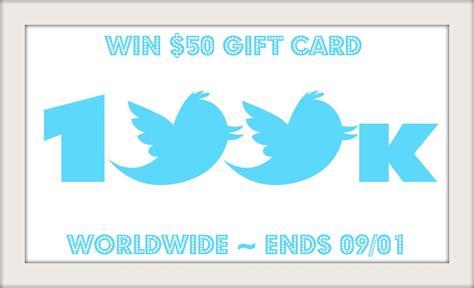 Giveaways On Twitter - help celebrate hitting 100k followers on twitter win 1 of 2 50 gift cards it s