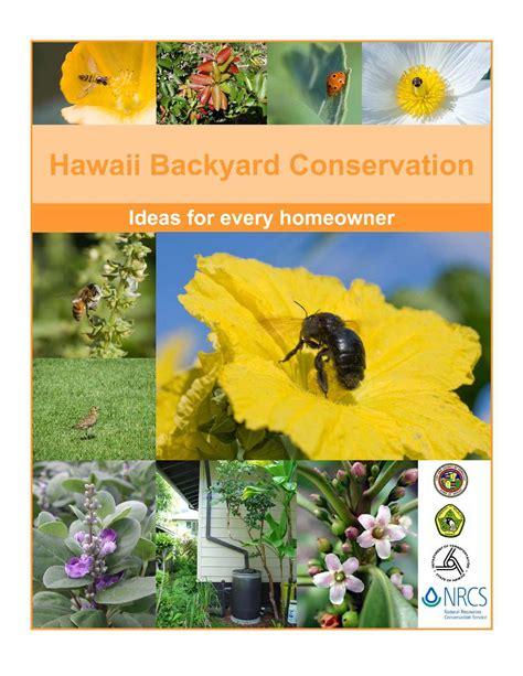 backyard conservation calam 233 o hi hawaii backyard conservation