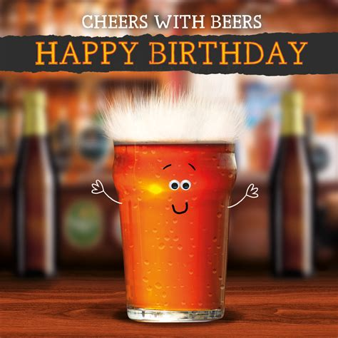 beer happy birthday images cheers with beers happy birthday cards galore
