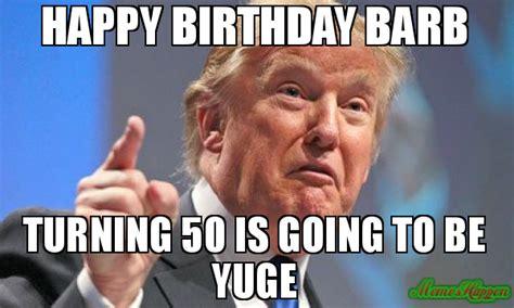 Turning 50 Memes - turning 50 memes 28 images meme creator don t worry