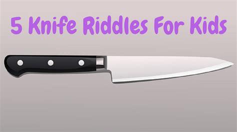 kitchen knives for children knife riddles
