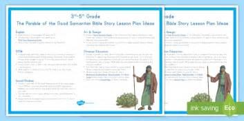 Grade 3 5 The Parable Of The Good Samaritan Bible Story Lesson