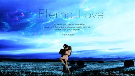 Is Eternal eternal quotes for the one you www imgkid