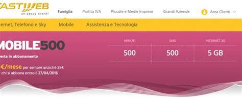 offerta mobile fastweb fastweb mobile le 3 migliori tariffe per smartphone