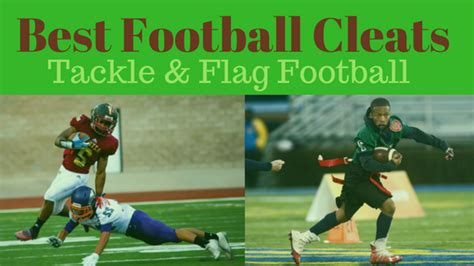 best shoes for flag football best football cleats tackle and flag football
