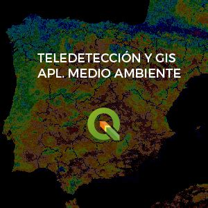 formacion medio ambiente gis biodiversidad cursos de teledetecci 243 n con drones y sat 233 lites tyc gis