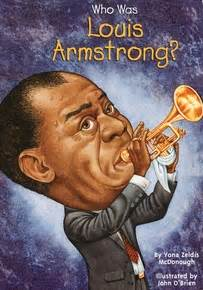 who was louis armstrong?: book: louis armstrong