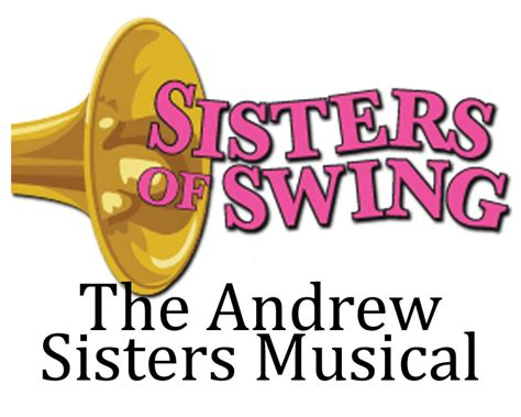 sisters of swing musical sisters of swing the andrews sisters musical at centre stage