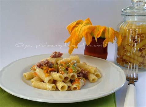 pasta fiori di zucca e ricotta pasta con fiori di zucca ricotta e prosciutto ricetta