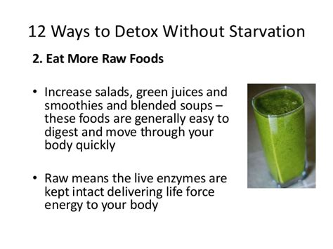 Fast And Easy Ways To Detox by 12 Ways To Detox Without Starvation