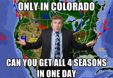 Colorado Weather Meme - funny meme denverandmore com