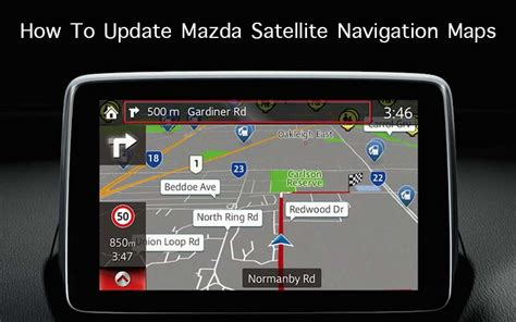 how to update mazda satellite navigation maps discover