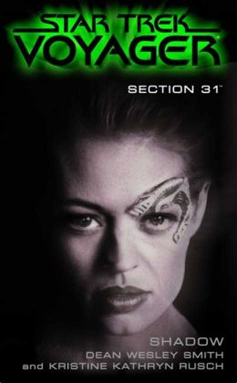star trek section 31 books star trek section 31 2 shadow by dean wesley smith