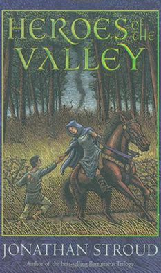 Jonathan Stroud Heroes Of The Valley Sang Pahlawan the background to heroes of the valley
