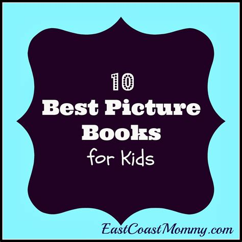 east coast mommy 10 reasons my house is messy and i don east coast mommy top 10 picture books for kids