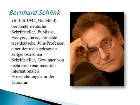 Lebenslauf Schulerin Bernhard Schlink Ber 252 Hmte Deutsche Schriftsteller Ppt Herunterladen