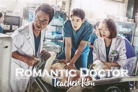 bioskopkeren romantic doctor teacher kim romantic doctor teacher kim 171 ซ ร ย เกาหล ละครเกาหล