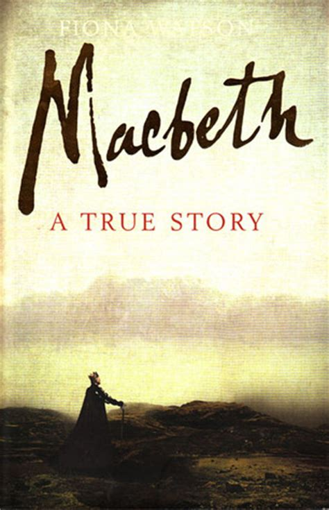 macbeth picture book macbeth a true story by fiona watson reviews