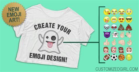 design your own emoji clothes new art for custom emoji apparel customizedgirl blog