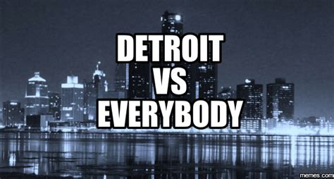 Detroit Meme - detroit vs everybody espn