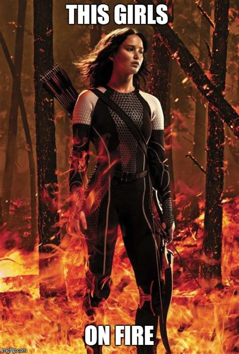 This Girl Is On Fire Meme - thot katnis everdeen hunger games imgflip